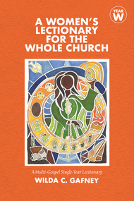 A Women's Lectionary for the Whole Church, Year W