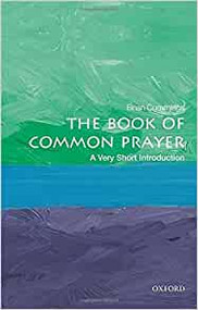 Book of Common Prayer: A Very Short Introduction (Very Short Introductions)