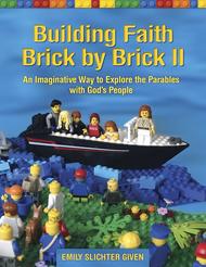 Building Faith Brick by Brick II