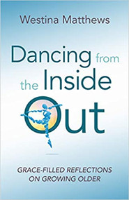Dancing From The Inside Out