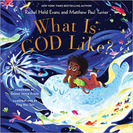 What Is God Like?