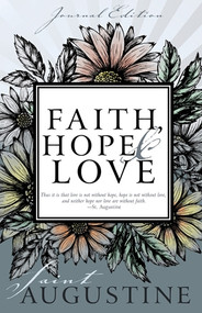Faith, Hope and Love: Saint Augustine