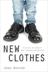 New Clothes: Putting on Christ and Finding Ourselves