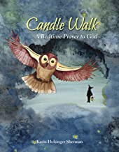 Candle Walk: A Bedtime Prayer to God
