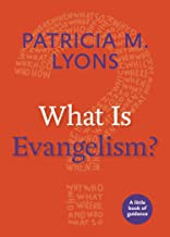 What is Evangelism?  A Little Book of Guidance