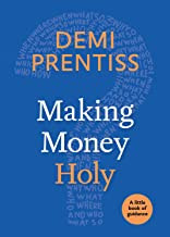 Making Money Holy: A Little book of Guidance