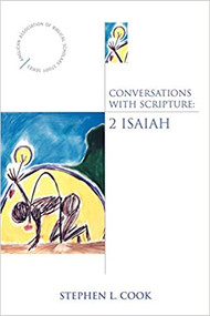 Conversations with Scripture: 2 Isaiah