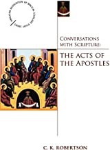 Conversations with Scripture: The Acts of the Apostles
