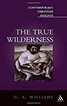 True Wilderness (Contemporary Christian Insights)