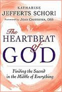 The Heartbeat of God: Finding the Sacred in the Middle of Everything by The Most Rev. Dr. Katharine Jefferts Schori