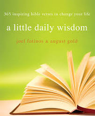 A Little Daily Wisdom: 365 Inspiring Bible Verses to Change Your Life