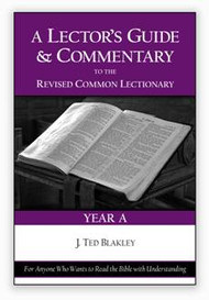 A Lector's Guide and Commentary to the Revised Common Lectionary: Year A