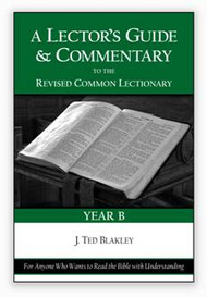 A Lector's Guide and Commentary to the Revised Common Lectionary: Year B