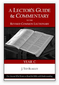 A Lector's Guide and Commentary to the Revised Common Lectionary: Year C