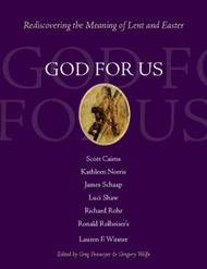 God For Us: Rediscovering the Meaning of Lent
