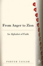 From Anger to Zion: An Alphabet of Faith
