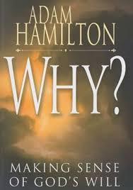 Why: Making Sense of God's Will