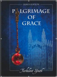 Pilgrimage of Grace: Perilous Power