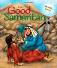 The Good Samaritan (My Bible Stories)