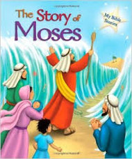 The Story of Moses (My Bible Stories)
