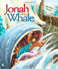 Jonah and the Whale (My Bible Stories)