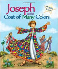 Joseph and his Coat of Many Colors (My Bible Stories)