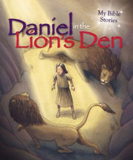 Daniel in the Lions' Den (My Bible Stories)