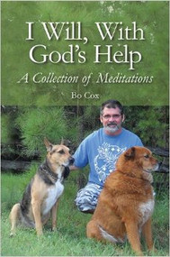 I Will, With God's Help: A Collection of Meditations