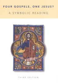 Four Gospels, One Jesus? (A Symbolic Reading)