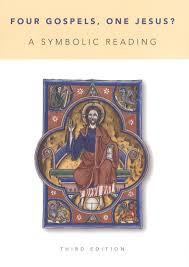 Four Gospels, One Jesus? (A Symbolic Reading)