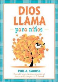 Dios llama para niños: Basado en el clásico devocional diario editado por A. J. Russell (God Calling for Kids, Spanish Edition)