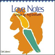 Love Notes, Songs of Reflection CD