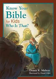 Know Your Bible for Kids: Who Is That?