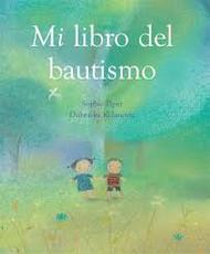 Mi libro del bautismo (My Baptism Book, Spanish)