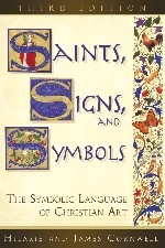 Saints, Signs, and Symbols: The Symbolic Language of Christian Art (Cornwell)
