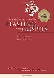 Feasting on the Gospels: Luke, Volume One