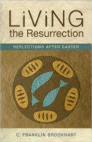 Living the Resurrection: Reflections After Easter