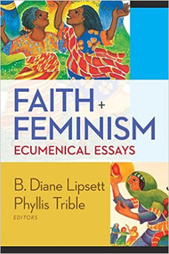 Faith and Feminism: Ecumenical Essays