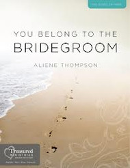 You Belong To The Bridegroom