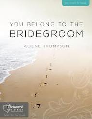 You Belong To The Bridegroom
