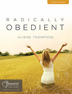 Radically Obedient