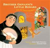Brother Giovanni's Little Reward How the Pretzel Was Born