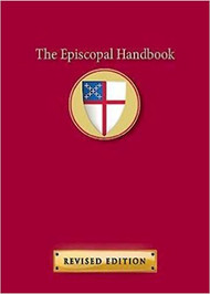 The Episcopal Handbook Revised Edition