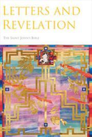 The Saint John's Bible: Letters and Revelation