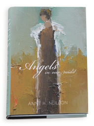 Angels In Our Midst Book by Anne Neilsen