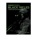 Viking Tactics™ Green Eyes & Black Rifles: The Warriors Guide to the Combat Carbine