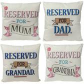 Reserved Family Grandma Grandad Mum Dad Cushion