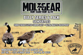 Molt Gear Bully 6 Pack Goose Silhouettes