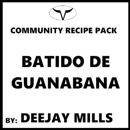 Batido de Guanabana by Deejay Mills (Discounted, Full Recipe)