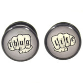 "Thug Life Tattooed Knuckles Acrylic Plugs (2g-5/8"")"